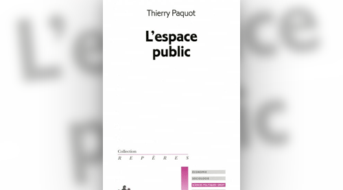 Au hasard de l espace public la vie des id es for Espace public pdf