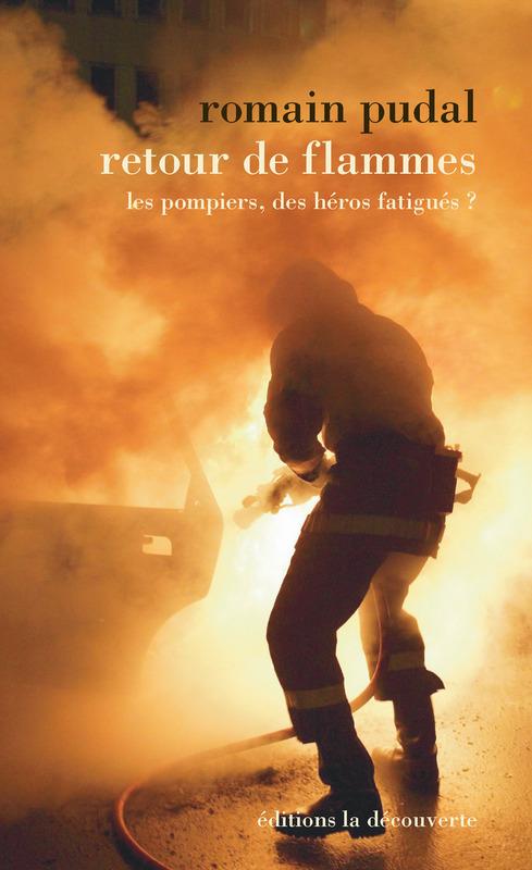 Les Pompiers En Urgence La Vie Des Idées